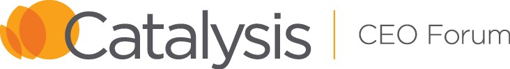 Catalysis CEO Forum