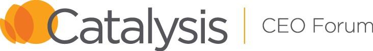 Catalysis CEO Forum